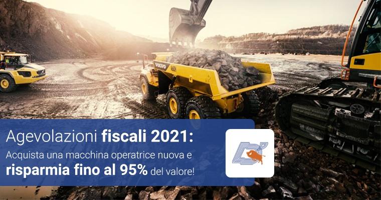 Agevolazioni Fiscali 4.0: Acquista una macchina operatrice e risparmia fino al 95% del valore!