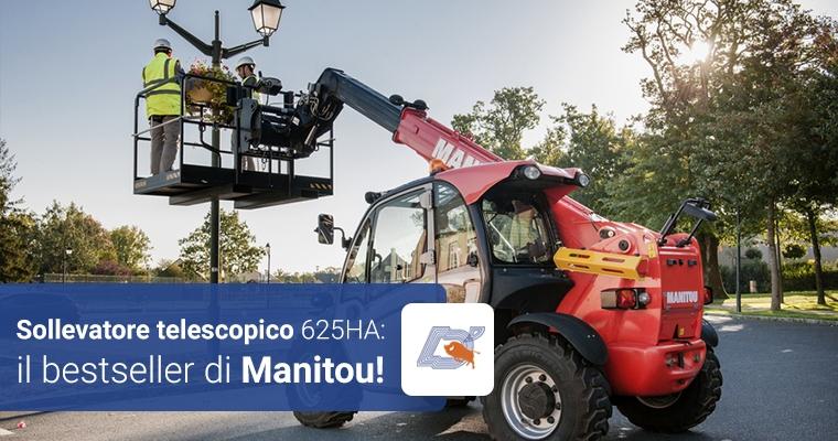 Sollevatore telescopico 625HA: il bestseller di Manitou!