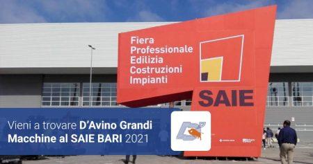 Vieni a trovare D'Avino Grandi Macchine al SAIE BARI 2021